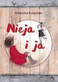 Nieja i ja - Antonina Kasprzak - ebook
