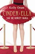 Cinder i Ella. Cinder i Ella - Kelly Oram - ebook