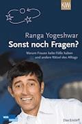 Sonst noch Fragen? - Ranga Yogeshwar - E-Book