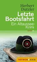 Letzte Bootsfahrt - Herbert Dutzler - E-Book