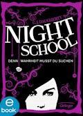 Night School. Denn Wahrheit musst du suchen - C. J. Daugherty - E-Book