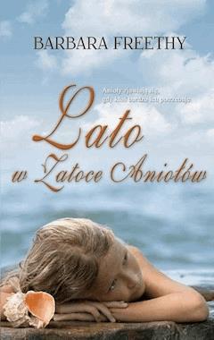 Lato w Zatoce Aniołów - Barbara Freethy - ebook