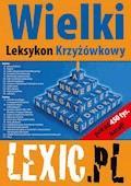 Wielki Leksykon Krzyżówkowy LEXIC.PL - Katarzyna Stachowska, Marek Stachowski - ebook