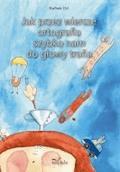 Jak przez wiersze ortografia szybko nam do głowy trafia - Barbara Dyl - ebook