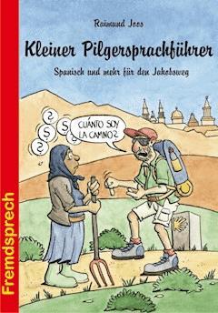 Kleiner Pilgersprachführer - Raimund Joos - E-Book