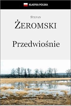 Przedwiośnie - Stefan Żeromski - ebook