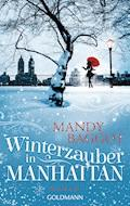 Winterzauber in Manhattan - Mandy Baggot - E-Book