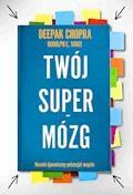 Twój supermózg - Deepak Chopra, Rudolph E. Tanzi - ebook