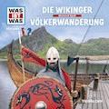 Was ist was Hörspiel: Die Wikinger/ Völkerwanderung - Kurt Haderer - Hörbüch