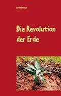 Die Revolution der Erde - Daniel Stosiek - E-Book