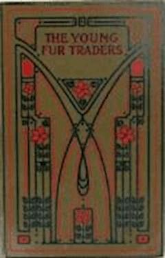 The Young Fur Traders - Robert Michael Ballantyne - ebook