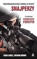 Snajperzy. Najniebezpieczniejsi zabójcy w historii. - Craig Cabell, Richard Brown - ebook