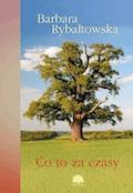 Co to za czasy. Saga część VII - Barbara Rybałtowska - ebook + audiobook