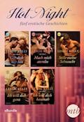 Hot Night - fünf erotische Kurzgeschichten - Leslie Kelly - E-Book
