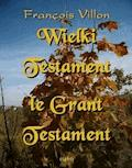 Wielki Testament. Le Grant Testament (1461) - François Villon - ebook