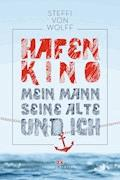 Hafenkino - Steffi von Wolff - E-Book