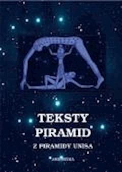 Teksty piramid z piramidy Unisa - Nieznany - ebook
