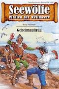 Seewölfe - Piraten der Weltmeere 448 - Roy Palmer - E-Book