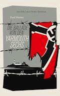 Die Ballade von den Yarmouth Sechs - Paul Werner - E-Book