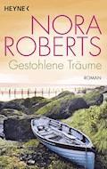 Gestohlene Träume - Nora Roberts - E-Book