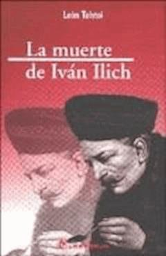 La muerte de Iván Ilich - Lev Nikolayevich Tolstoy - ebook