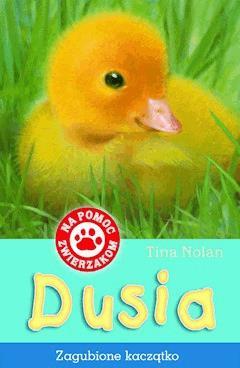Dusia - zagubione kaczątko - Tina Nolan - ebook