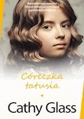 Córeczka tatusia - Cathy Glass - ebook