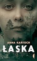 Łaska - Anna Kańtoch - ebook