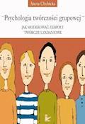Psychologia twórczości grupowej - Aneta Chybicka - ebook