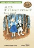Alicja w krainie czarów - Lewis Carroll - audiobook