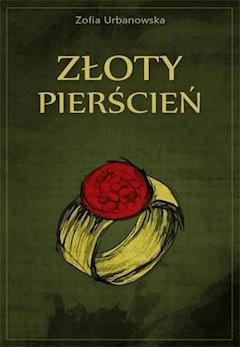Złoty pierścień - Zofia Urbanowska - ebook
