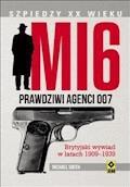 MI6. Prawdziwi agenci 007 - Michael Smith - ebook