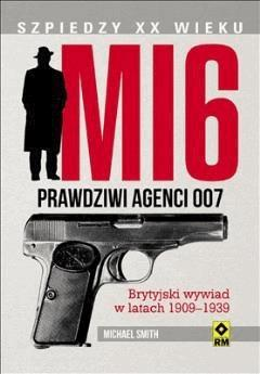MI6. Prawdziwi agenci 007 - Michael Smith - ebook