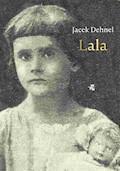 Lala - Jacek Dehnel - ebook