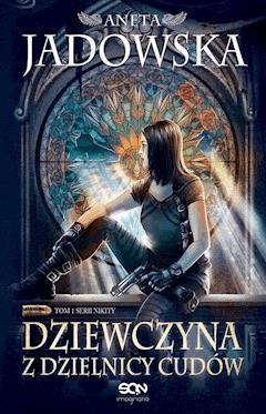 Dziewczyna z Dzielnicy Cudów - Aneta Jadowska - ebook