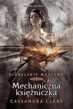 Mechaniczna księżniczka - Cassandra Clare - ebook