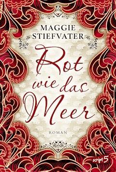 Rot wie das Meer - Maggie Stiefvater - E-Book + Hörbüch