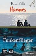 Hannes - Funkenflieger - Rita Falk - E-Book