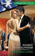 Powrót do Hollywood - Kimberly Lang - ebook