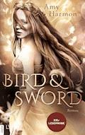 XXL-Leseprobe: Bird and Sword - Amy Harmon - E-Book