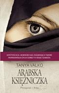 Arabska księżniczka - Tanya Valko - ebook