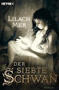 Der siebte Schwan - Lilach Mer - E-Book