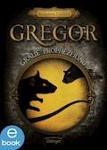 Gregor und die graue Prophezeiung - Suzanne Collins - E-Book + Hörbüch