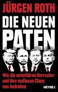 Die neuen Paten - Jürgen Roth - E-Book
