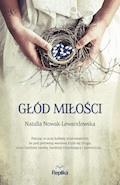Głód miłości - Natalia Nowak-Lewandowska - ebook