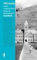 Missoula. Gwałty w amerykańskim miasteczku uniwersyteckim - Jon Krakauer - ebook