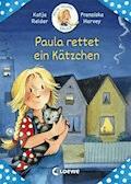 Meine Freundin Paula - Paula rettet ein Kätzchen - Katja Reider - E-Book