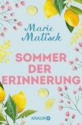 Sommer der Erinnerung - Marie Matisek - E-Book