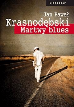 Martwy blues - Jan Paweł Krasnodębski - ebook