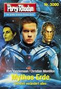 Perry Rhodan 3000: Mythos Erde - Wim Vandemaan - E-Book
